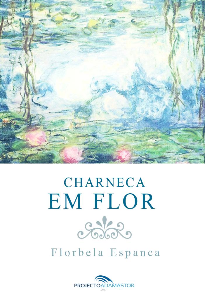 Florbela Espanca charneca flor